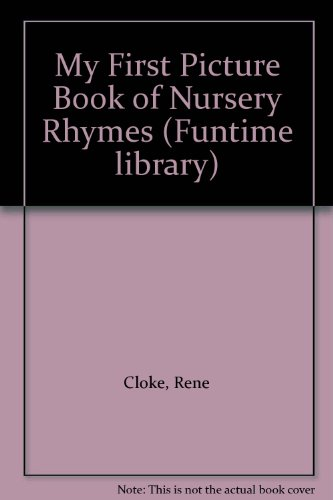 9780861630431: My First Picture Book of Nursery Rhymes (Funtime library)