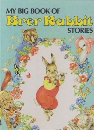 9780861630721: My Big Book of Brer Rabbit Stories