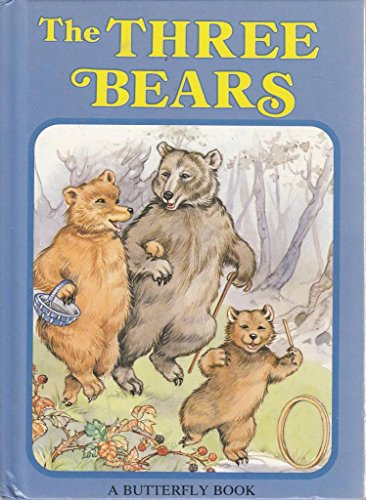The Three Bears (Butterfly fairytale books series I) (0861630793) by Rene Cloke