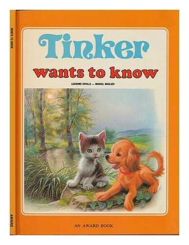Tinker Wants to Know (Cherubs) (086163084X) by Lucienne Eruille; Marcel Marlier