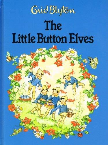 9780861630950: The Little Button Elves (Enid Blyton library)