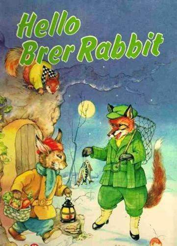 Hello Brer Rabbit (Storytime library): Rene Cloke