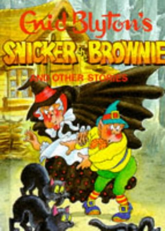 9780861631469: Snicker the Brownie (Enid Blyton's Popular Rewards Series 1)