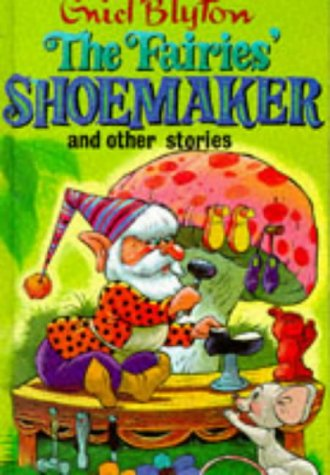 9780861631803: The Fairies' Shoemaker and Other Stories (Enid Blyton's Popular Rewards Series 2)