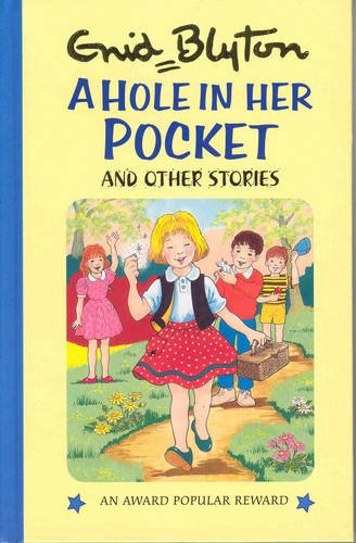 9780861631810: A Hole in Her Pocket and Other Stories (Enid Blyton's Popular Rewards Series 2)
