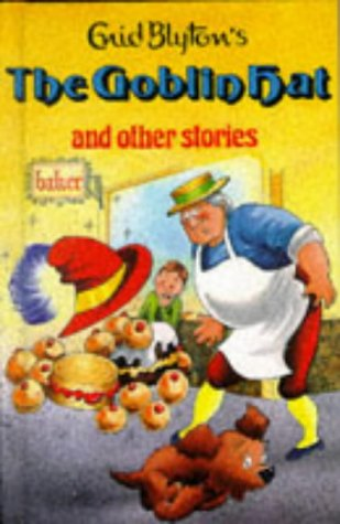 9780861631957: The Goblin Hat and Other Stories (Enid Blyton's Popular Rewards Series 2)