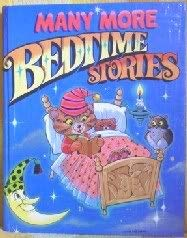 Many More Bedtime Stories: McAllister, Hayden and