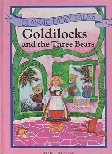 9780861633159: Goldilocks and the Three Bears (Classic Fairy Tales)