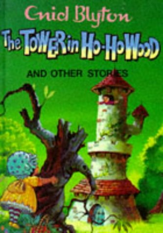 9780861634071: The Tower in Ho-Ho Wood and Other Stories