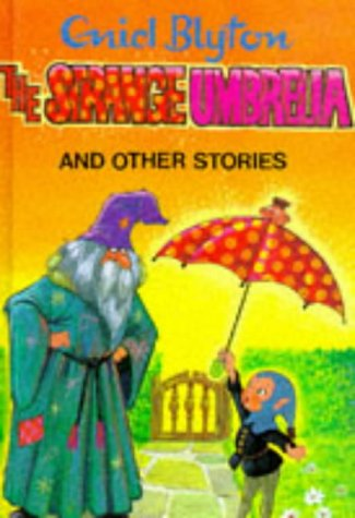 9780861634088: The Strange Umbrella and Other Stories (Enid Blyton's Popular Rewards Series)