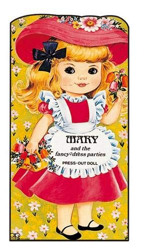 9780861634200: Mary and the Fancy-dress Parties: Press Out Doll and Story Book (Giant doll dressing books)