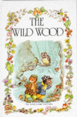 9780861634620: The Wild Wood (The wind in the willows library)