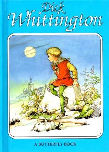 Dick Whittington (Butterfly fairytale books series II): Rene Cloke