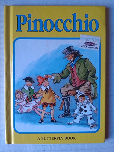 Pinocchio (Butterfly fairytale books series II) (0861634918) by Carlo Collodi; Rene Cloke