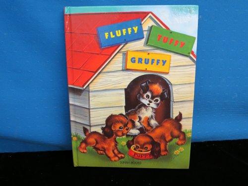 9780861635030: Fluffy, Tuffy and Gruffy (Sunny Story Books)