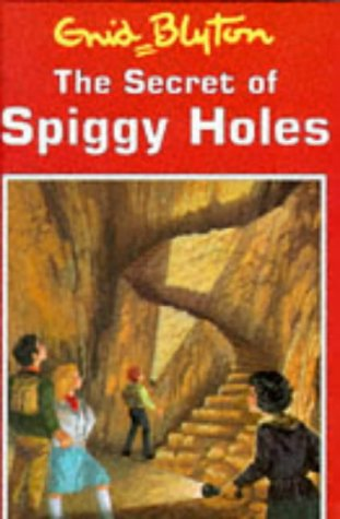 9780861635399: The Secret of Spiggy Holes (Enid Blyton's secret island series)