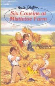 9780861635481: Six Cousins at Mistletoe Farm (Enid Blyton's six cousins series)