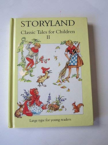 Storyland: No. 2: Classic Tales for Children: Cloke, Rene,Unknown