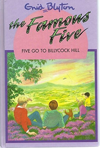 9780861635559: Five Go to Billycock Hill (The Famous Five Series IV)