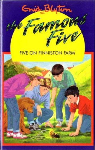 9780861635603: Five on Finniston Farm (The Famous Five Series IV)