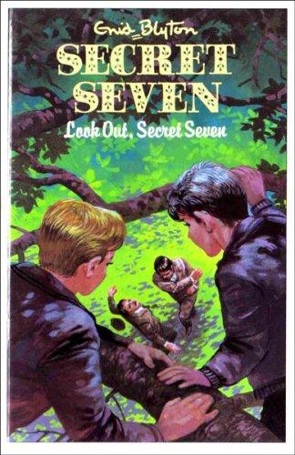 9780861635740: Look Out, Secret Seven (Enid Blyton's The secret seven series II)