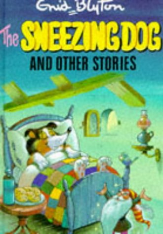 9780861635863: The Sneezing Dog and Other Stories (Enid Blyton's Popular Rewards Series 4)