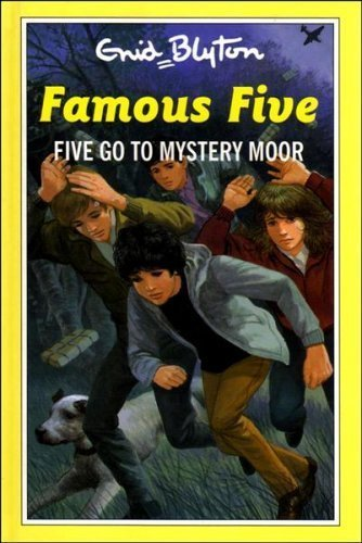 9780861636020: Five Go to Mystery Moor (The Famous Five Series III)