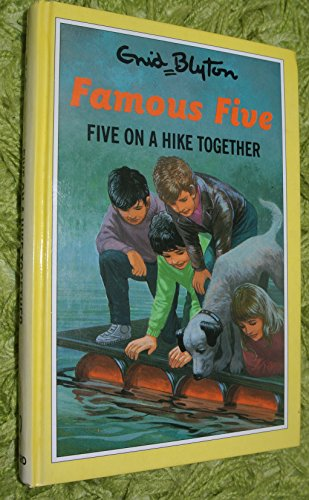 Five on a Hike Together (The Famous: Blyton, Enid