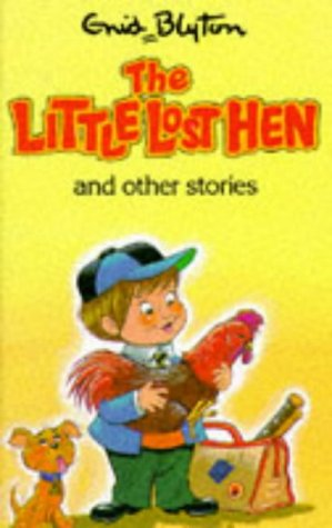 9780861636082: The Little Lost Hen: and Other Stories (Enid Blyton's Popular Rewards Series V)