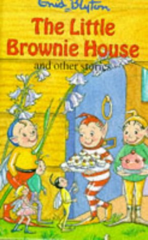 9780861636112: The Little Brownie House and Other Stories (Enid Blyton's Popular Rewards Series 5)