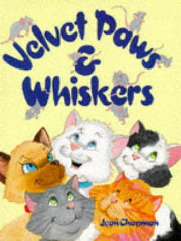 Velvet Paws and Whiskers (9780861636228) by Jean Chapman