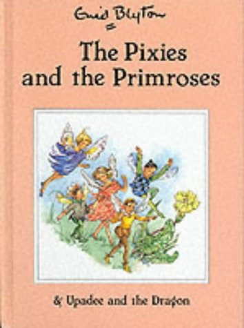 9780861636365: The Pixies and the Primroses