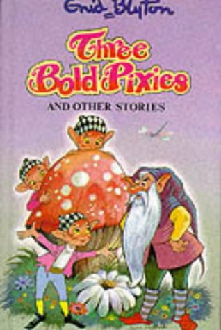 9780861636464: Three Bold Pixies and Other Stories (Popular Rewards)