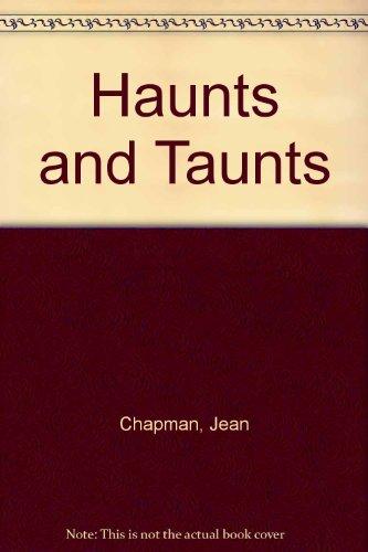 Haunts and Taunts: Chapman, Jean