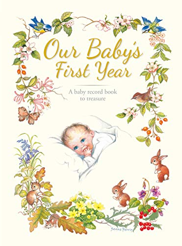 9780861637126: Our Baby's First Year: A Traditionally-Styled Keepsake.