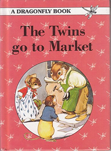 The Twins Go to Market (Dragonfly) (9780861638000) by Rene Cloke