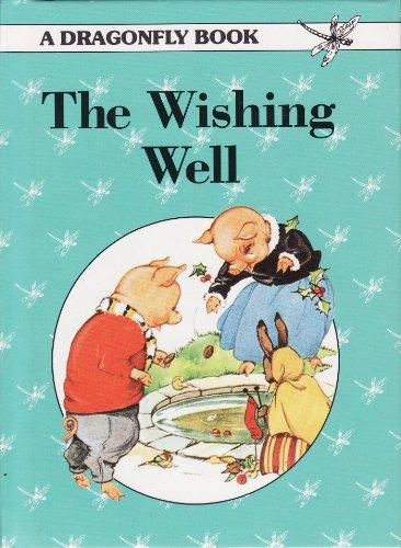 The Wishing Well (Dragonfly Series): Cloke, Rene