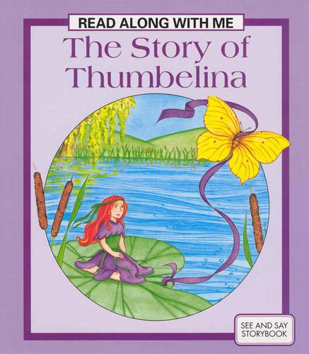 9780861638123: Story of Thumbelina (Read Along with Me)