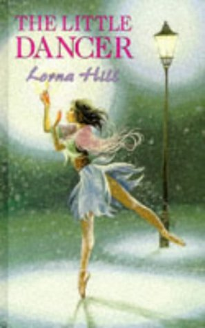 Ballet Stories: the Little Dancer: Hill, Lorna