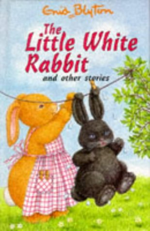 9780861638536: Little White Rabbit and Other Stories (Enid Blyton's Popular Rewards Series)