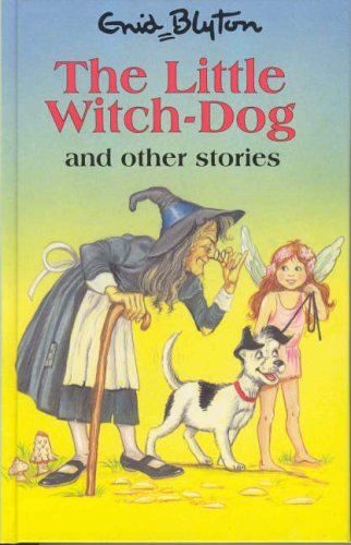 9780861638543: Little Witch-Dog and Other Stories (Enid Blyton's Popular Rewards Series)