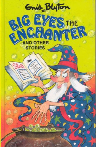 9780861639168: Big Eyes the Enchanter (Enid Blyton's Popular Rewards Series 1)