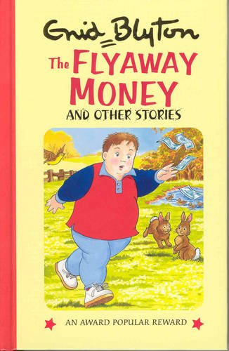 9780861639298: The Flyaway Money and Other Stories (Enid Blyton's Popular Rewards Series 8)