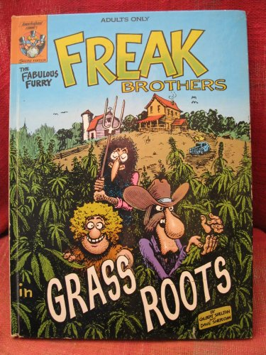 9780861660155: The Freak Brothers in Grass Roots