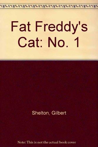 Fat Freddy's Cat: No. 1 (0861660269) by Shelton, Gilbert