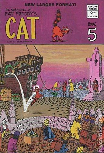 Fat Freddy's Cat: No. 5 (0861660307) by Shelton, Gilbert