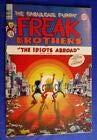 Freak Brothers: No. 10 (The Fabulous Furry: Gilbert Shelton; Paul
