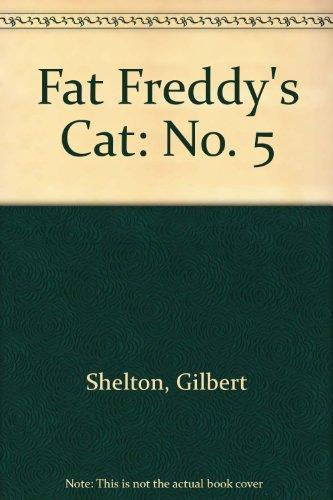 9780861660735: Fat Freddy's Cat: No. 5