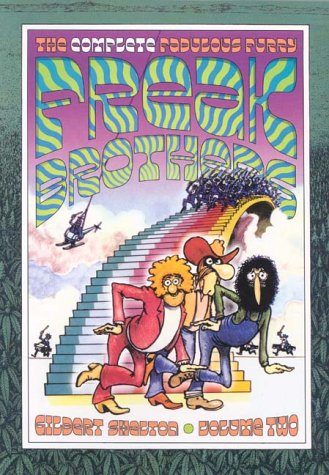 The Complete Fabulous Furry Freak Brothers: Volume 2 (Vol 2) (0861661494) by Gilbert Shelton