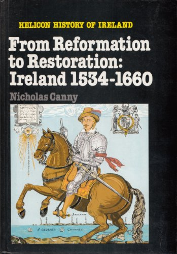9780861670628: From Reformation to Restoration: Ireland, 1534-1660